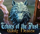 Echoes of the Past: Die Wolfsheiler Spiel