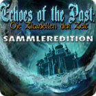 Echoes of the Past: Die Zitadellen der Zeit Sammleredition Spiel