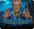 Edge of Reality: Call of the Hills Spiel