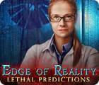 Edge of Reality: Tödliche Vorhersagen Spiel