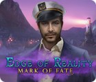 Edge of Reality: Mark of Fate Spiel