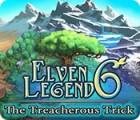 Die Legende der Elfen 6: Der trügerische Trick Spiel