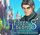 Elven Legend 8: The Wicked Gears Spiel