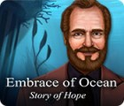 Embrace of Ocean: Story of Hope Spiel