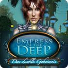 Empress of the Deep: Das dunkle Geheimnis Spiel