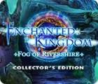 Enchanted Kingdom: Der Nebel von Rivershire Sammleredition Spiel