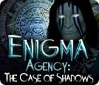 Enigma Agency: Der Fall der Schatten Spiel