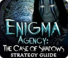 Enigma Agency: The Case of Shadows Strategy Guide Spiel