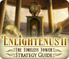 Enlightenus II: The Timeless Tower Strategy Guide Spiel