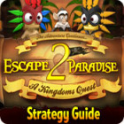 Escape From Paradise 2: A Kingdom's Quest Strategy Guide Spiel