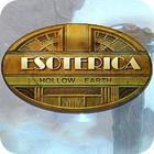 Esoterica: Im Inneren der Erde Spiel