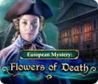 European Mystery: Die Blumen des Todes Spiel