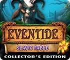 Eventide: Slawische Fabel Sammleredition Spiel