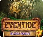 Eventide: Slavic Fable Spiel