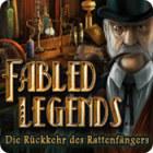 Fabled Legends: Die Rückkehr des Rattenfängers Spiel