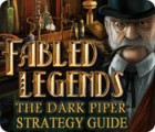 Fabled Legends: The Dark Piper Strategy Guide Spiel