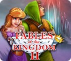 Fables of the Kingdom II Spiel