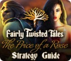 Fairly Twisted Tales: The Price Of A Rose Strategy Guide Spiel