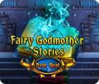 Fairy Godmother Stories: Dark Deal Spiel