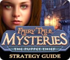 Fairy Tale Mysteries: The Puppet Thief Strategy Guide Spiel