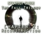 The Fall Trilogy Chapter 2: Reconstruction Strategy Guide Spiel