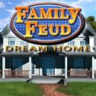 Family Feud: Dream Home Spiel