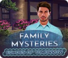 Family Mysteries: Echoes of Tomorrow Spiel