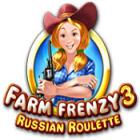 Farm Frenzy 3: Russisches Roulette Spiel