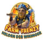 Farm Frenzy: Helden der Wikinger Spiel