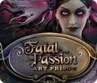 Fatal Passion: Gefährliche Kunst Spiel