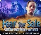 Fear for Sale: Stadt der Vergangenheit Sammleredition Spiel