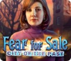 Fear for Sale: Stadt der Vergangenheit Spiel