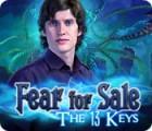 Fear for Sale: Die 13 Schlüssel Spiel