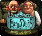 Fearful Tales: Hänsel und Gretel Spiel