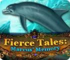 Fierce Tales: Marcus' Gedächtnis Spiel