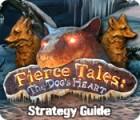 Fierce Tales: The Dog's Heart Strategy Guide Spiel