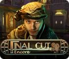 Final Cut: Zugabe Spiel