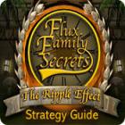 Flux Family Secrets: The Ripple Effect Strategy Guide Spiel
