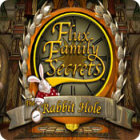 Flux Family Secrets - The Rabbit Hole Spiel