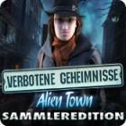 Verbotene Geheimnisse: Alien Town Sammleredition Spiel