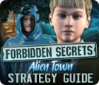 Forbidden Secrets: Alien Town Strategy Guide Spiel
