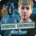 Verbotene Geheimnisse: Alien Town Spiel