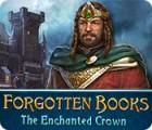 Forgotten Books: Die verzauberte Krone Spiel
