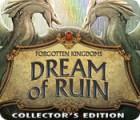 Forgotten Kingdoms: Traum vom Untergang Sammleredition Spiel