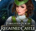 Forgotten Places: Regained Castle Spiel