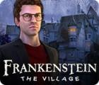 Frankenstein: Das Dorf Spiel