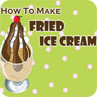 How to Make Fried Ice Cream Spiel