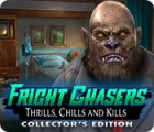 Fright Chasers: Thrills, Chills and Kills Collector's Edition Spiel