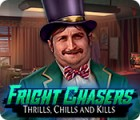 Fright Chasers: Thrills, Chills and Kills Spiel