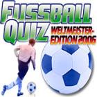 Fussball Quiz - Weltmeister Edition 2006 Spiel